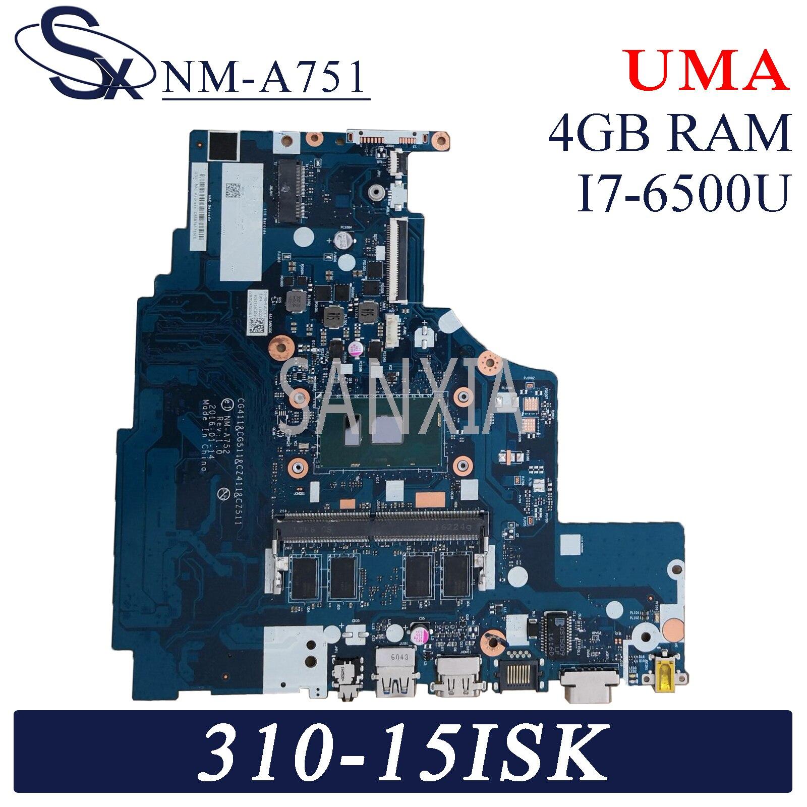 KEFU NM-A752 اللوحة الأم لأجهزة الكمبيوتر المحمول لينوفو 310-15ISK 310-15IKB اللوحة الرئيسية الأصلية 4GB-RAM I7-6500UUMA