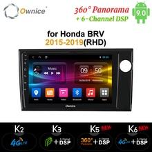 Ownice-k3 k5 k6 Android 9.0   Octa Core Fit HONDA 2015 BRV 2019-360, lecteur de DVD de voiture, Navi GPS, Radio 4G LTE, Panorama DSP SPDIF
