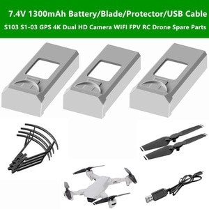 S103 S1-03 GPS 4K RC Drone Spare Parts 7.4V 1300mAh Battery/Blade/Protector/USB cable For S103 S1-03 Remote Control Quadcopter