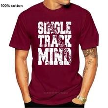 New Mens Mountain Biker T Shirts Single Track Mind Mtb T Shirt Biking Gifts Tshirt High Quality