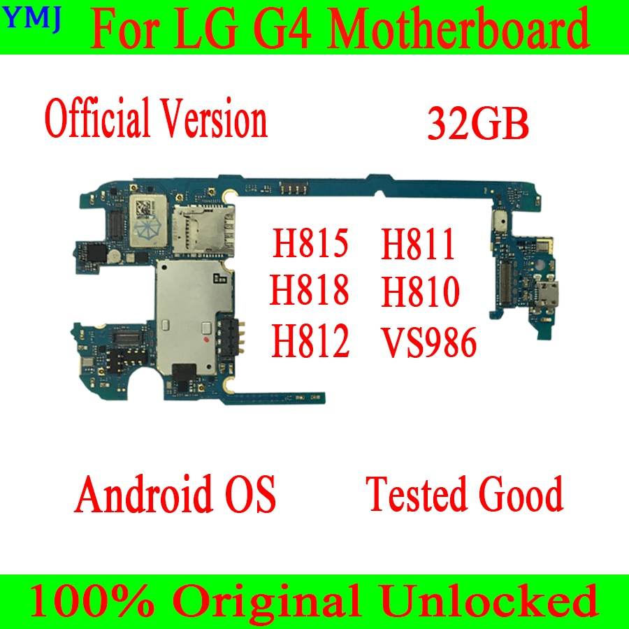 100% desbloqueado Original para LG G4 H815 H811 H818 H810 H812 VS986 32GB para LG G4 H815 Mainboard Motherboard Boa qualidade