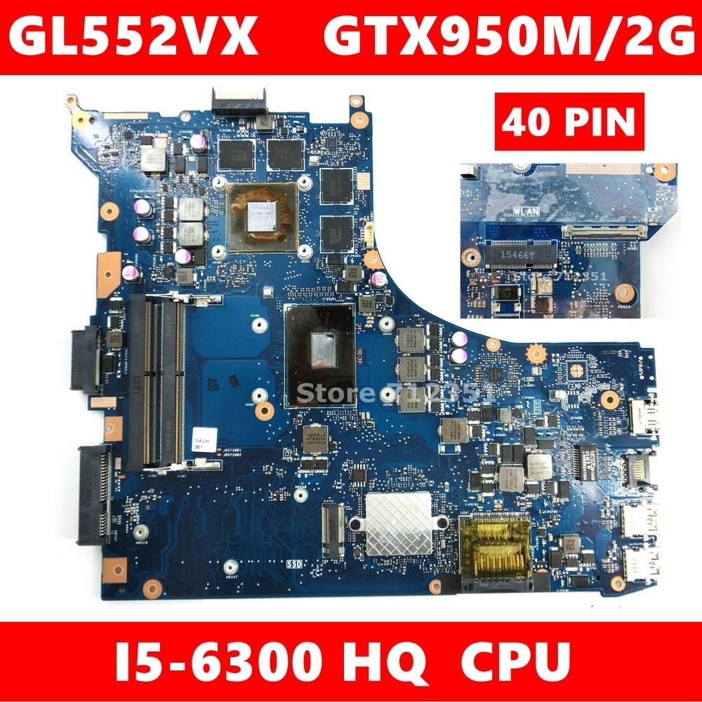Gl552vx/40 pinos placa-mãe i5-6300 cpu gtx950m/2 gb para asus rog gl552vw gl552vx gl552v zx50v mainboard portátil gl552vx