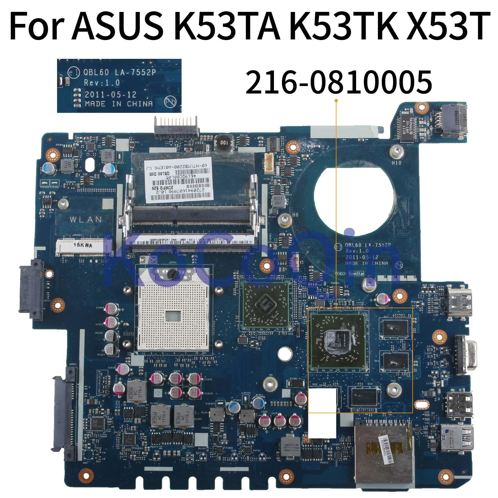 KoCoQin اللوحة لابتوب ASUS K53TA K53TK X53T اللوحة QBL60 LA-7552P 216-0810005