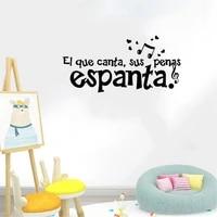 spanish saying wall sticker espanta ei que canta wall decal home decor for living room bedroom vinyl mural ru4101