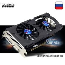 Yeston GeForce GTX 1050Ti GPU 4GB GDDR5 128 bit oyun masaüstü bilgisayar PC destek Video grafik kartları pci-e X16 3.0 TI