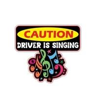 fashion funny car sticker reflective caution driver is singing accessories pvc decal for mercedes w203 kia rio 414cm12cm