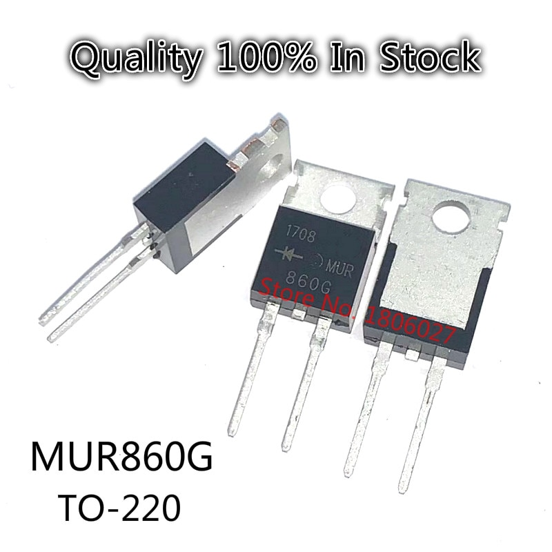 10PCS/LOT    MUR860  TO-220  U860  MUR860G TO-220-2 8A 600V Fast recovery diode