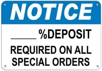 notice deposit required on all special orders label vinyl decal sticker kit osha safety label compliance signs 8
