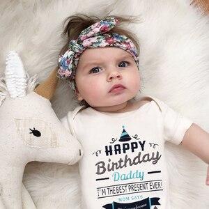 Happy Birthday Daddy Summer Baby Newborn Jumpsuit Onesie Fashion White Super Cute Infant Romper Bodysuit