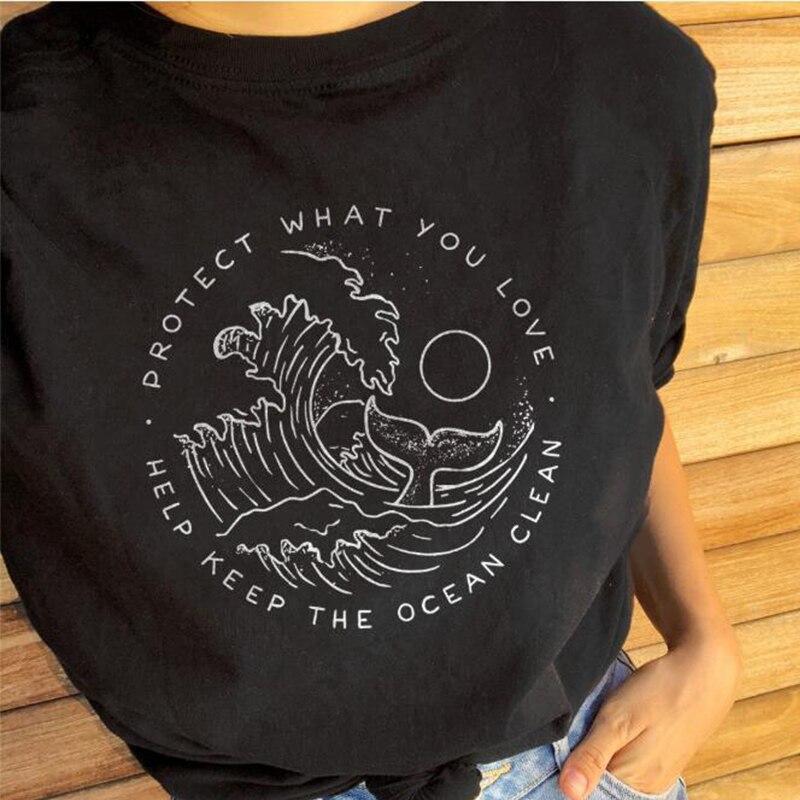 Schützen Was Sie Liebe Helfen Halten Die Ozean Sauber Harajuku T-shirt Baumwolle Casual T-shirts Schützen Umwelt schwarz graphic tee