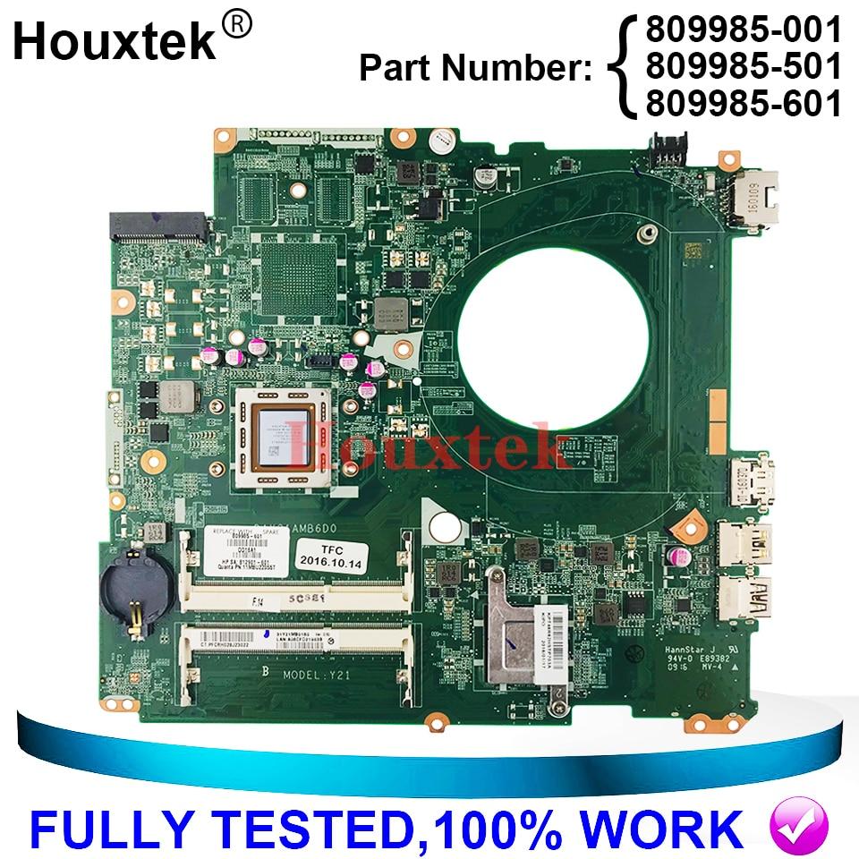809985-601 809985-001 809985-501 محمول لوحة رئيسية لأجهزة HP 17-P 17Z-P UMA A76M A10-7300 DAY21AMB6DO وحدة المعالجة المركزية على متن 100% العمل
