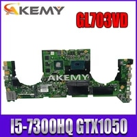akemy dabknmb28a0 laptop motherboard for asus rog strix gl703vd gl703v original mainboard i5 7300hq gtx1050