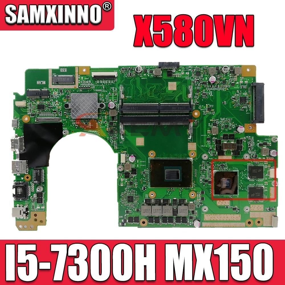 X580V ل ASUS X580VD X580VN UX580VD UX580VN اللوحة المحمول اللوحة 100% اختبار موافق I5-7300H cpu MX150
