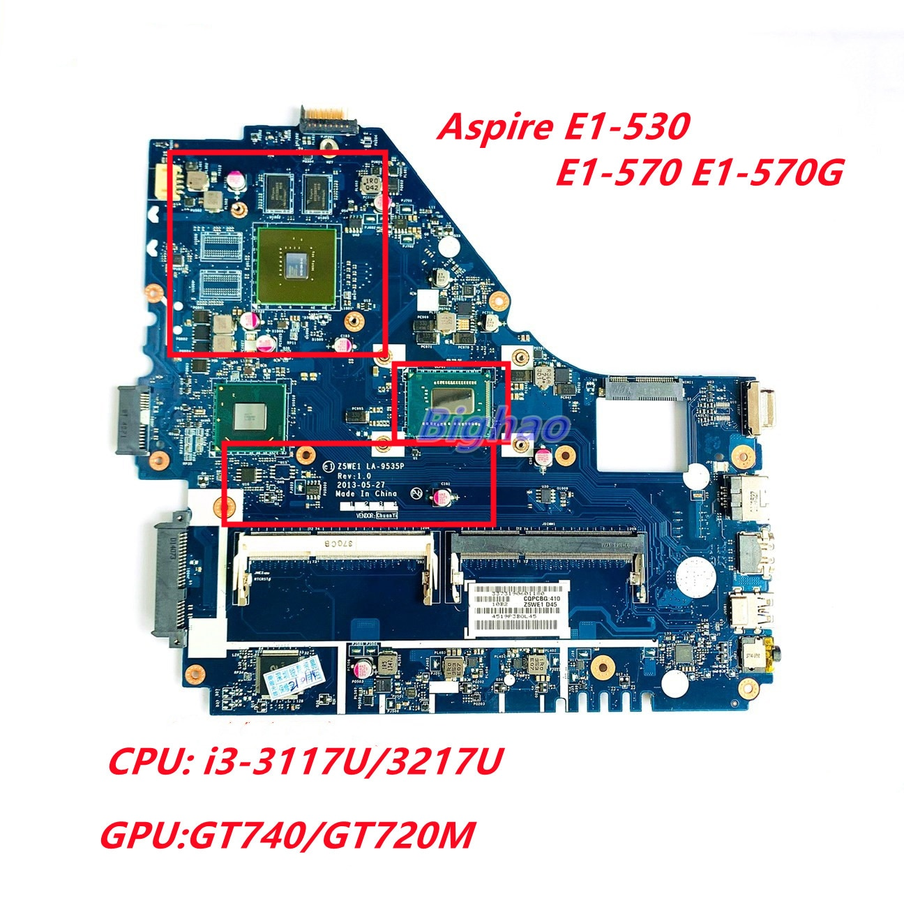 Z5WE1 LA-9535P لشركة أيسر أسباير E1-530 E1-570 E1-570G اللوحة المحمول W/وحدة المعالجة المركزية i3-3117U/3217U GT740/GT720M GPU اللوحة اختبار