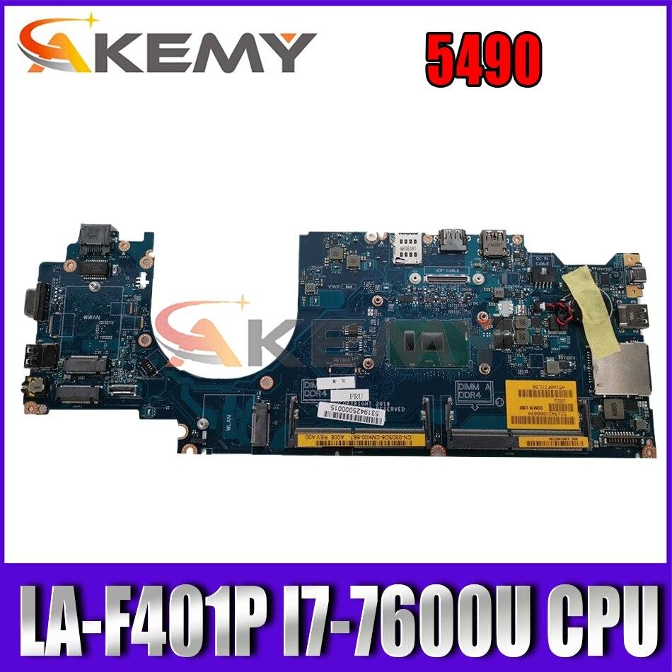 Akemy العلامة التجارية الجديدة I7-7600U DDM70 LA-F401P لديل خط العرض 5490 اللوحة الأم CN-03D5D8 3D5D8 اللوحة الرئيسية 100% اختبارها