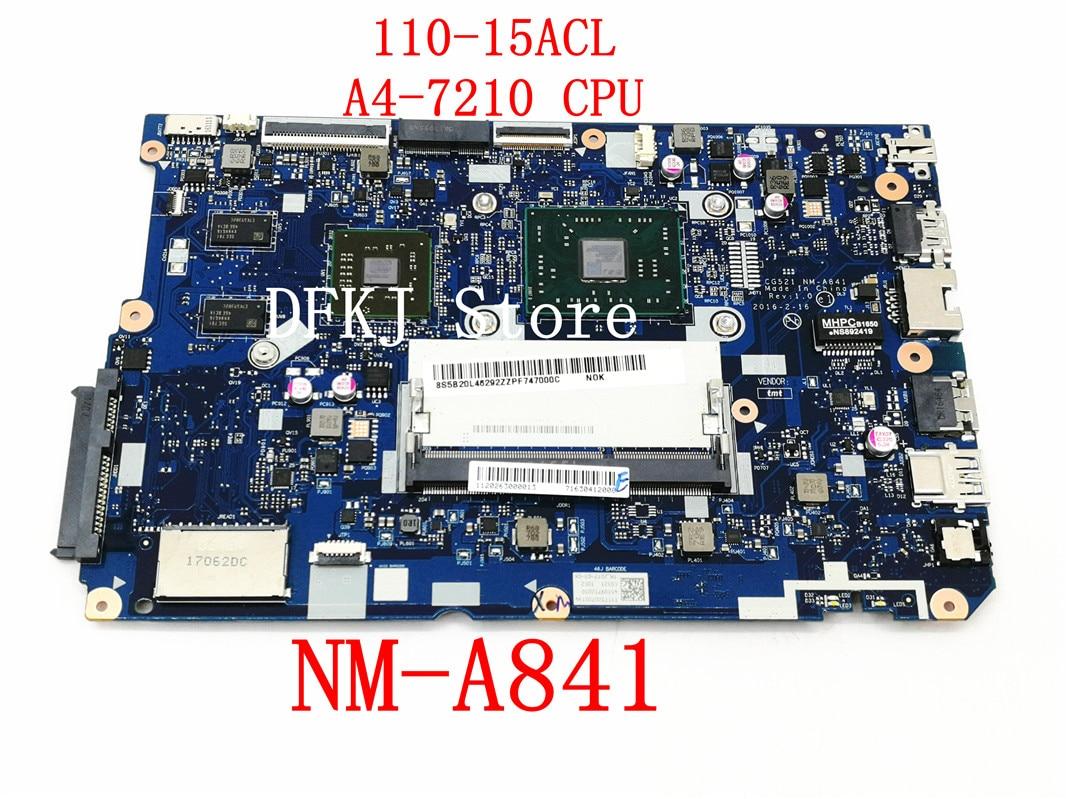CG521 NM-A841 اللوحة لينوفو 110-15ACL دفتر اللوحة CPU A4-7210 DDR3 100% اختبار العمل 5B20L46292 شحن مجاني