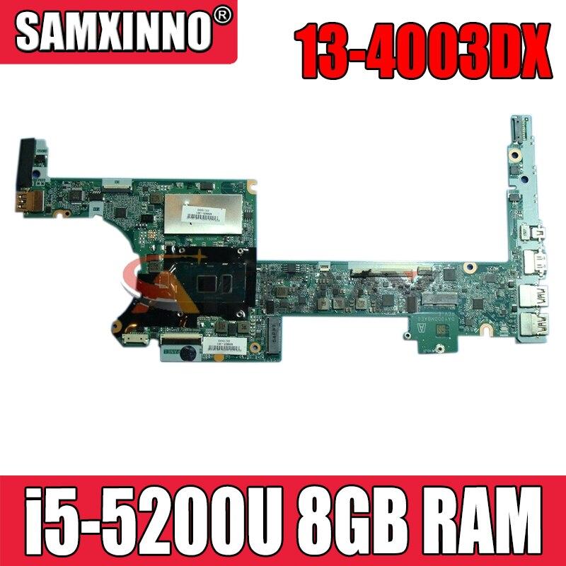 ل HP X360 13-4003DX اللوحة المحمول 801506-501 801506-601 DA0Y0DMBAF0 مع وحدة المعالجة المركزية i5-5200u 8GB RAM 100% اختبار سريع السفينة