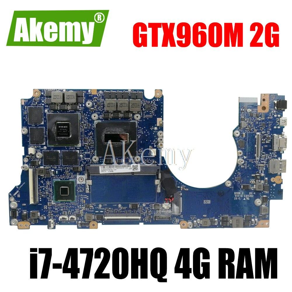G501JW اللوحة المحمول 4G RAM ل For For For Asus ROG UX501JW UX501J N501J G501J G501JW i7-4720HQ GTX960M الأصلي Mainboard 100% اختبار
