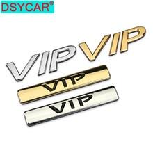 DSYCAR 1 Uds. 3D Metal VIP guardabarros lateral del coche emblema del maletero trasero pegatina para JEEP Dodge BMW Nissan Audi VW Honda Coche