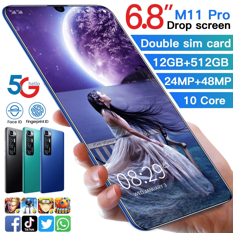 M11 Pro 6.8 بوصة Andriod 10 5600mah 10 Core بصمة فتح الهواتف الذكية 24 + 48 ميجابكسل Mtk6889 5g شبكة الهاتف المحمول