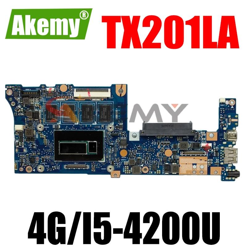TX201LA MB._ 4G/I5-4200U/AS 90NB03I0-R00020 اللوحة الرئيسية لشركة آسوس TX201 TX201L TX201LA اللوحة الأم للكمبيوتر المحمول 100% اختبار شحن مجاني