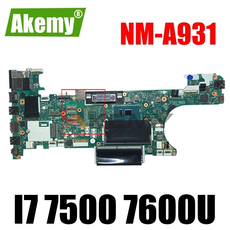 Akemy CT470 NM-A931 لينوفو ثينك باد T470 دفتر اللوحة CPU I7 7500 7600U 100% اختبار العمل