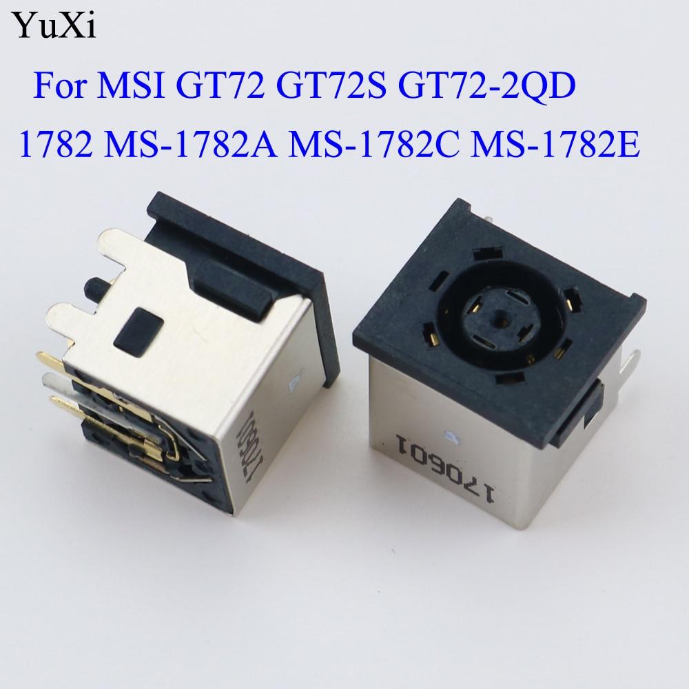 YuXi nuevo ordenador portátil dc power jack para MSI GT72 GT72S GT72-2QD 1782 MS-1782A MS-1782C MS-1782E DC JACK conector de puerto de carga