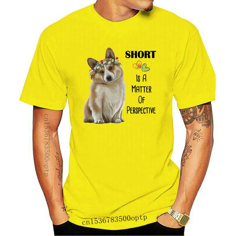New Corgi Mom Corgi lover gifts Tees Short Is A Matter Of Perspective Letter T-Shirt Women Fashion S
