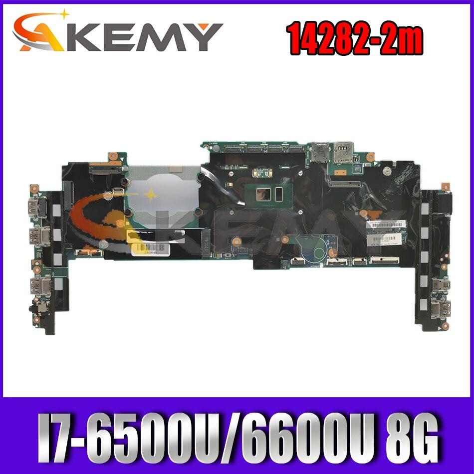 لينوفو ثينك باد X1 الكربون 4th Gen / X1 اليوغا 1st Gen اللوحة الأم للكمبيوتر المحمول 14282-2 متر مع وحدة المعالجة المركزية I7-6500U/6600U RAM 8G 100% اختبار موافق