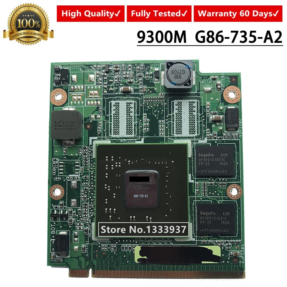 G86-735-A2 9300M 9300MGS DDR2 256mb ل ASUS A8S X81S Z99S A8D F8S Z99S F8D PRO80S محمول vga بطاقة رسومات الفيديو