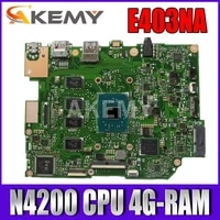 e403nas motherboard for asus e403na e403n laotop mainboard wn4200 cpu 4g ram 64g ssd