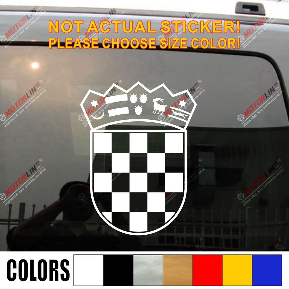 Coat of arms of Croatia Republic Decal Sticker Car Vinyl die cut pick size color no background
