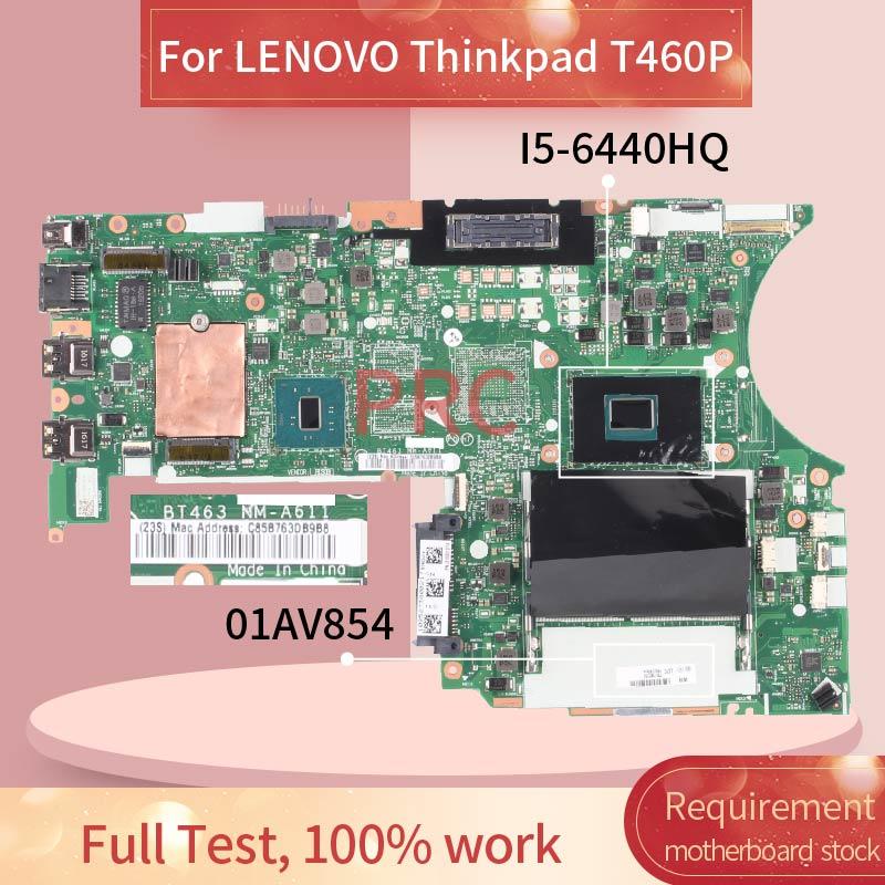 01AV854 01YR826 لينوفو ثينك باد T460P I5-6440HQ مفكرة اللوحة BT463 NM-A611 SR2FS DDR4 اللوحة المحمول