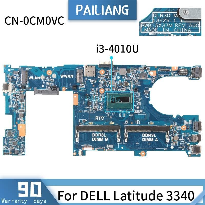 CN-0CM0VC لديل Latitude 3340 13229-1 0CM0VC SR16Q i3-4010U اللوحة الأم للكمبيوتر المحمول DDR3 اختبار موافق