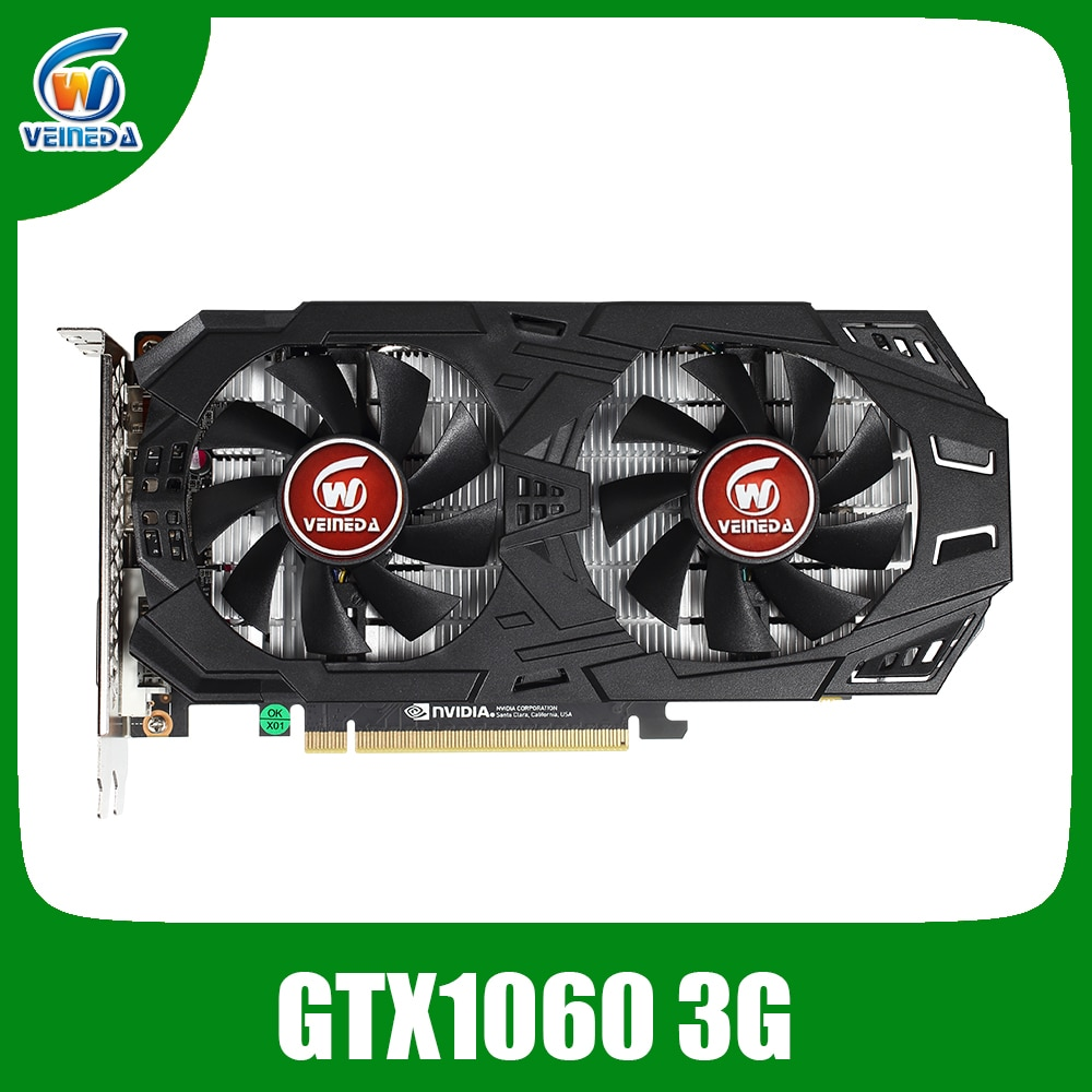 VEINEDA Video Card GTX 1060 3GB 192Bit GDDR5 Graphics Cards for nVIDIA VGA Geforce Series games