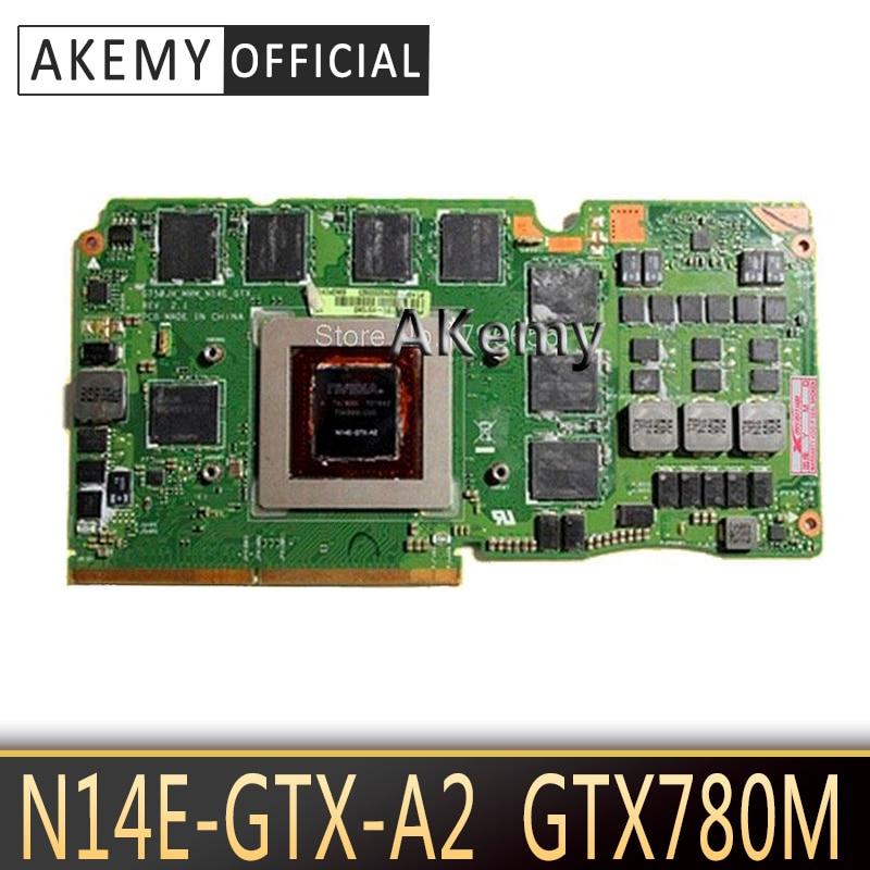AKemy ASUS ROG G750JH-BL TARJETA DE portátil G750J G750JH N14E-GTX-A2 GeForce GTX 780M 4GB VGA tarjeta de vídeo gráfica 60NB0180-VG1040