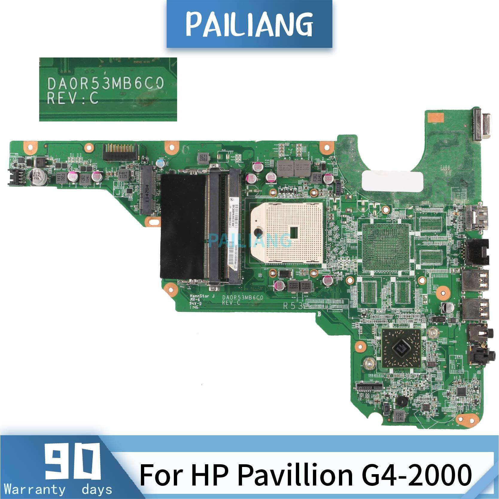 PAILIANG اللوحة لابتوب HP بافيليون G4-2000 DA0R53MB6C0 اللوحة DDR3 اختبار