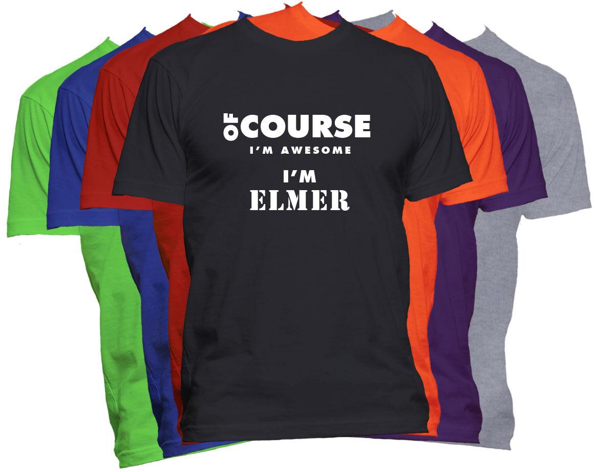 Camiseta de nombre de Elmer, por supuesto, camiseta personalizada con nombre impresionante para hombre