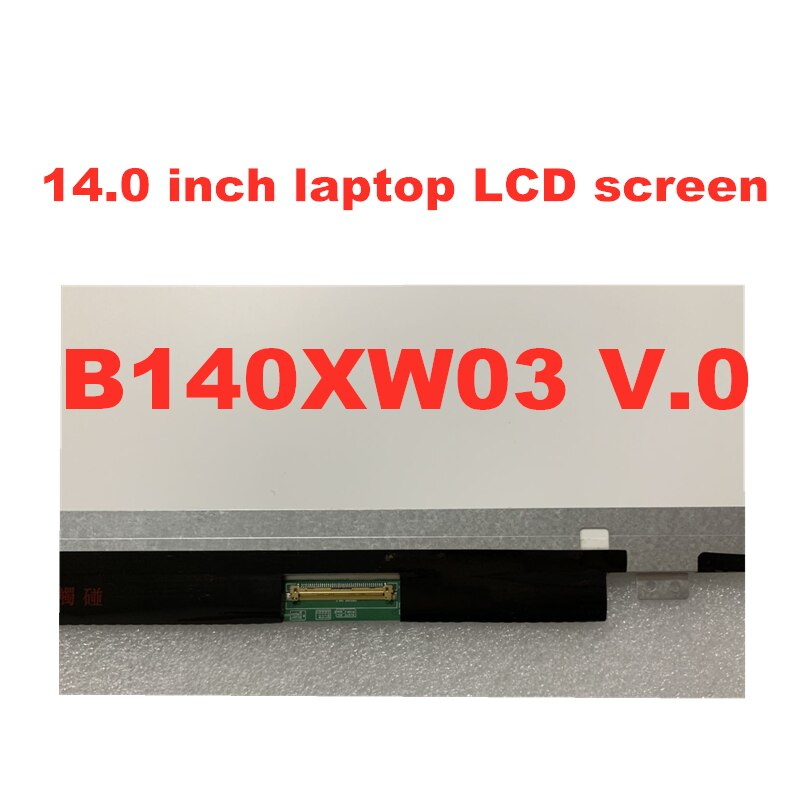 14-inch Laptop LCD Screen Universal for B140XW03 V.0 LP140WH2 N140BGE-L32 HB140WX1-300 BT140WG03 LTN140AT20 enlarge