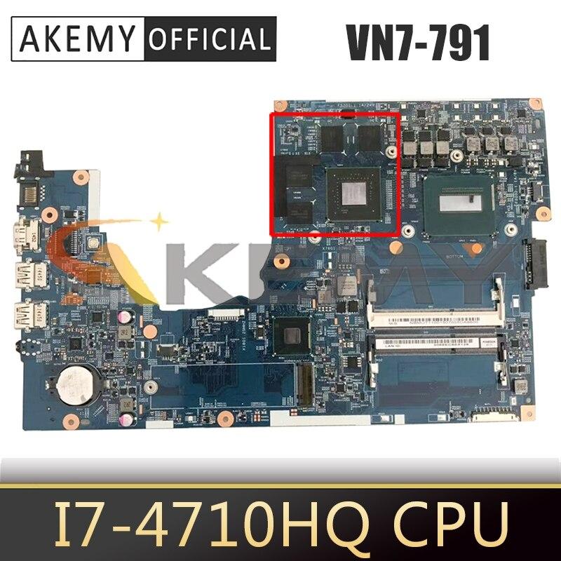 Para ACER Aspire VN7-791 i7-4710HQ placa madre del cuaderno 14204-1 SR1PX N15P-GT-A2...