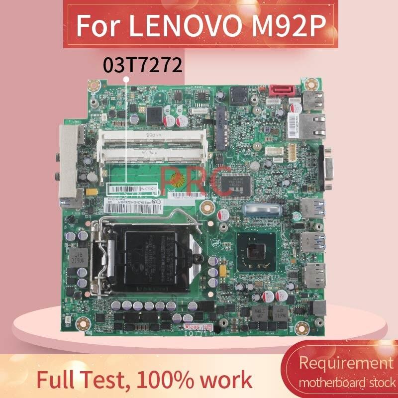 03T7272 لجهاز LENOVO M92P اللوحة الأم للكمبيوتر الدفتري IQ77T