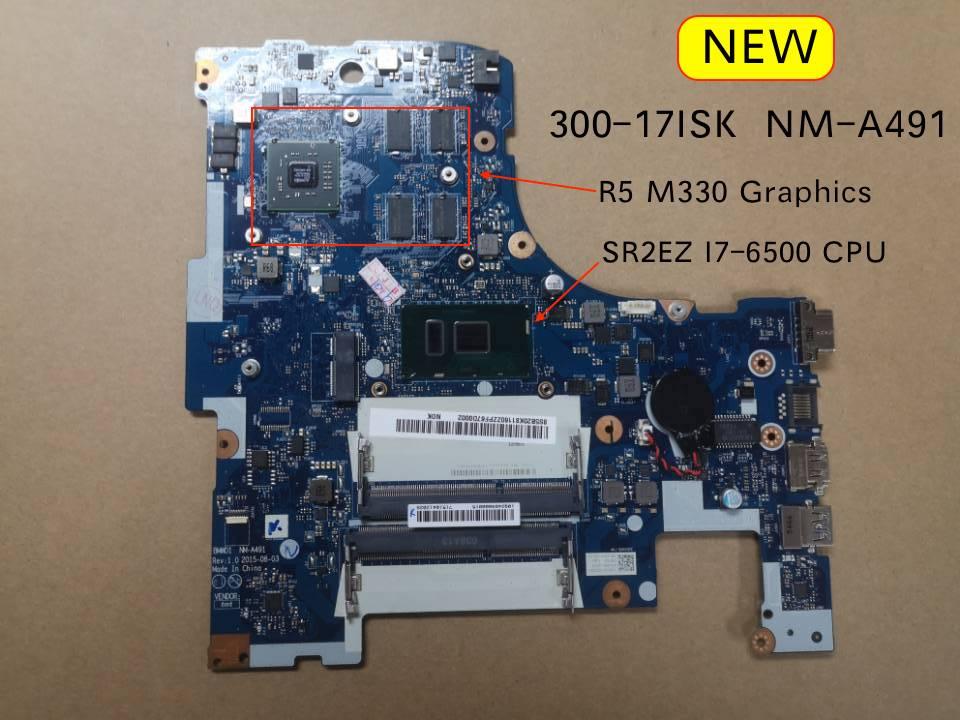 Original New for Lenovo Ideapad 300-17ISK NM-A491 Notebook motherboard SR2EZ I7-6500 cpu R5 M330