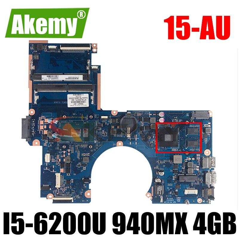 Akemy ل HP بافيليون 15-AU اللوحة المحمول 856231-601 DAG34AMB6D0 DDR4 I5-6200U وحدة المعالجة المركزية 940MX 4GB GPU 100% اختبارها