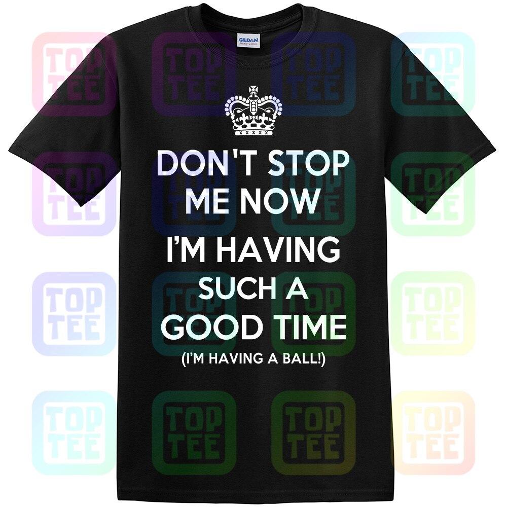 Dont Stop Me Now... t-shirt RAINHA FREDDIE MERCURY COROA JAZZ FELIZ GEEK ENGRAÇADO