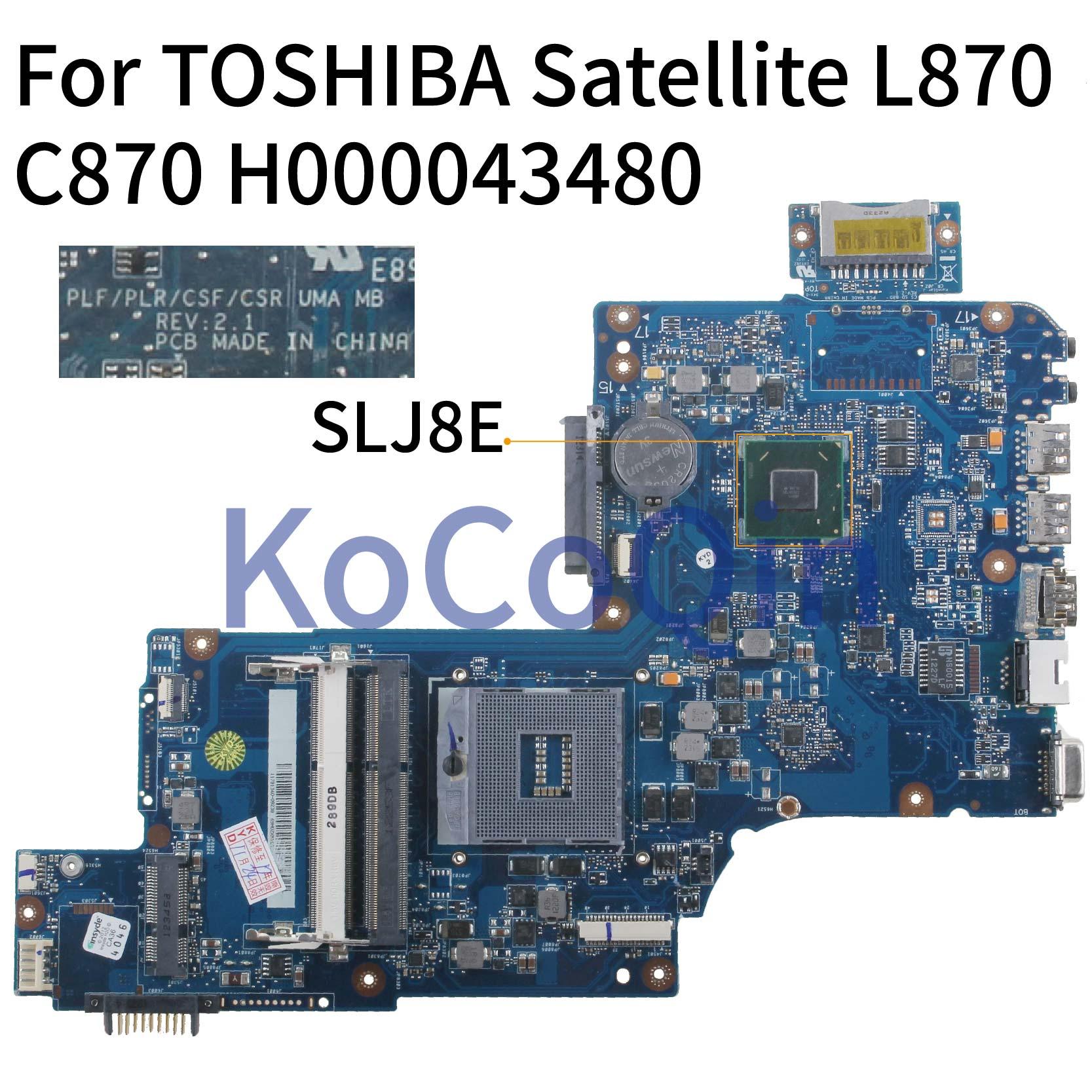 KoCoQin اللوحة الأم لأجهزة الكمبيوتر المحمول توشيبا الأقمار الصناعية C870 C875 L870 L875 S875 HM76 PLF/PLR/CSF/CSR اللوحة الرئيسية H000043480 SLJ8E