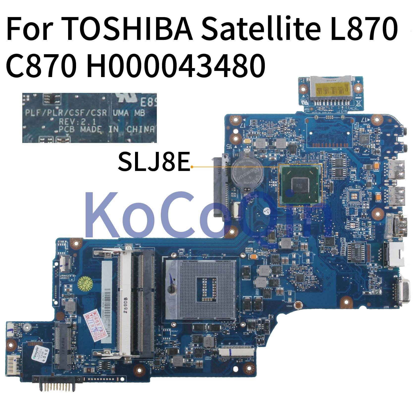 Laptop motherboard Para TOSHIBA Satellite C870 KoCoQin C875 L870 L875 S875 HM76 PLF/PLR/CSF/CSR Mainboard h000043480 SLJ8E