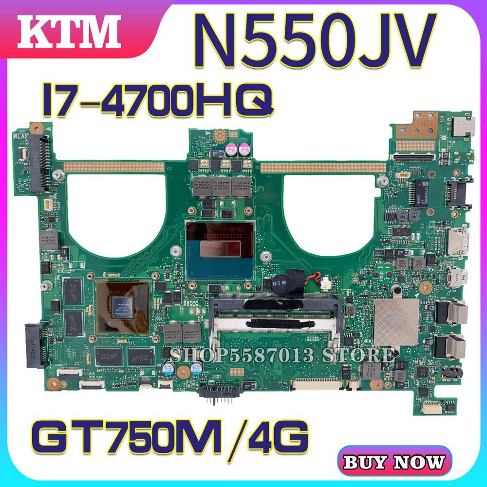 N550J para ASUS X550JV N550JX G550J placa base de computadora portátil N550JK placa base prueba bien I7-4700HQ cpu GT750M/4 GB RAM