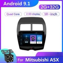 2G + 32G 10 인치 2 Din 안 드 로이드 9.1 자동차 멀티미디어 플레이어 미쓰비시 ASX 2010-2017 자동 라디오 2din GPS 네비게이션 FM 카메라 DVR