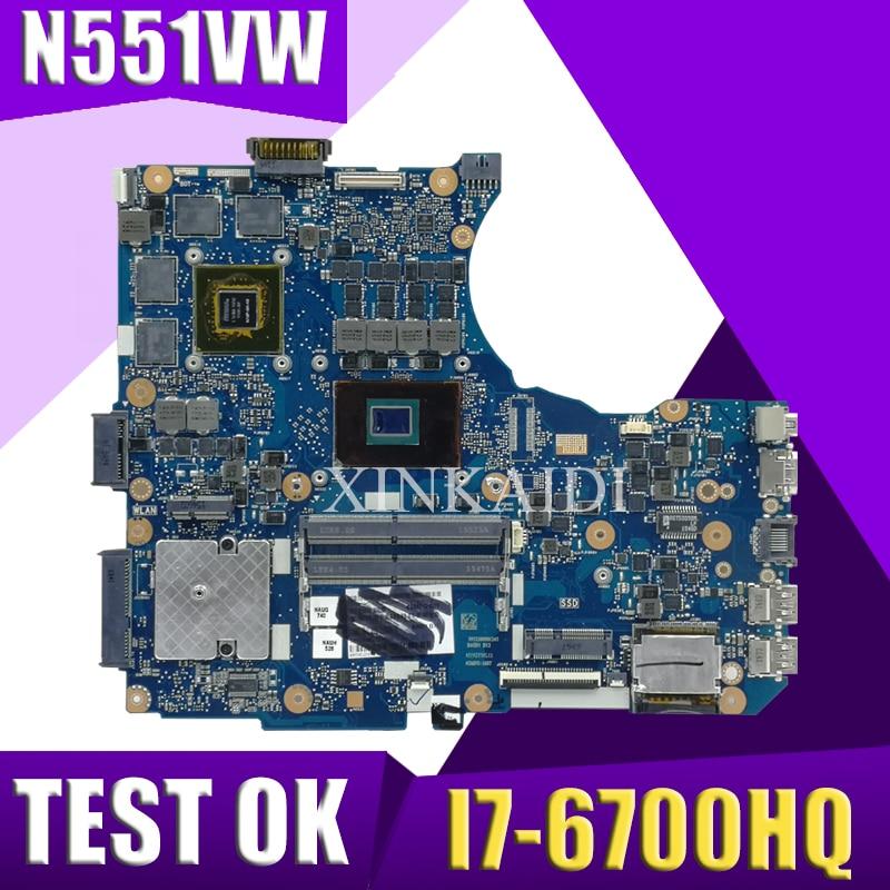 XinKaidi N551VW Para ASUS N551V G551V FX551V G551VW FX51VW I7-6700HQ N551VW Laptop Motherboard CPU motherboard Teste de trabalho de 100%