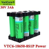 varicore 30v 18650 vtc6 3000mah battery 20 amps 29 6v 8s1p for screwdriver electric hand drill batteries weld battery pack